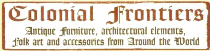 Antique furniture, Colonial Frontiers, Tucson Arizona
